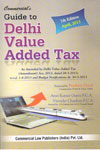 Guide to Delhi Value Added Tax In 2 Vols