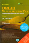 Delhi Value Added Tax Law Practice and Procedure In 2 Vols