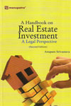A Handbook on Real Estate Investment A Legal Perspective
