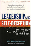 Leadership and Self Deception Getting Out of the Box
