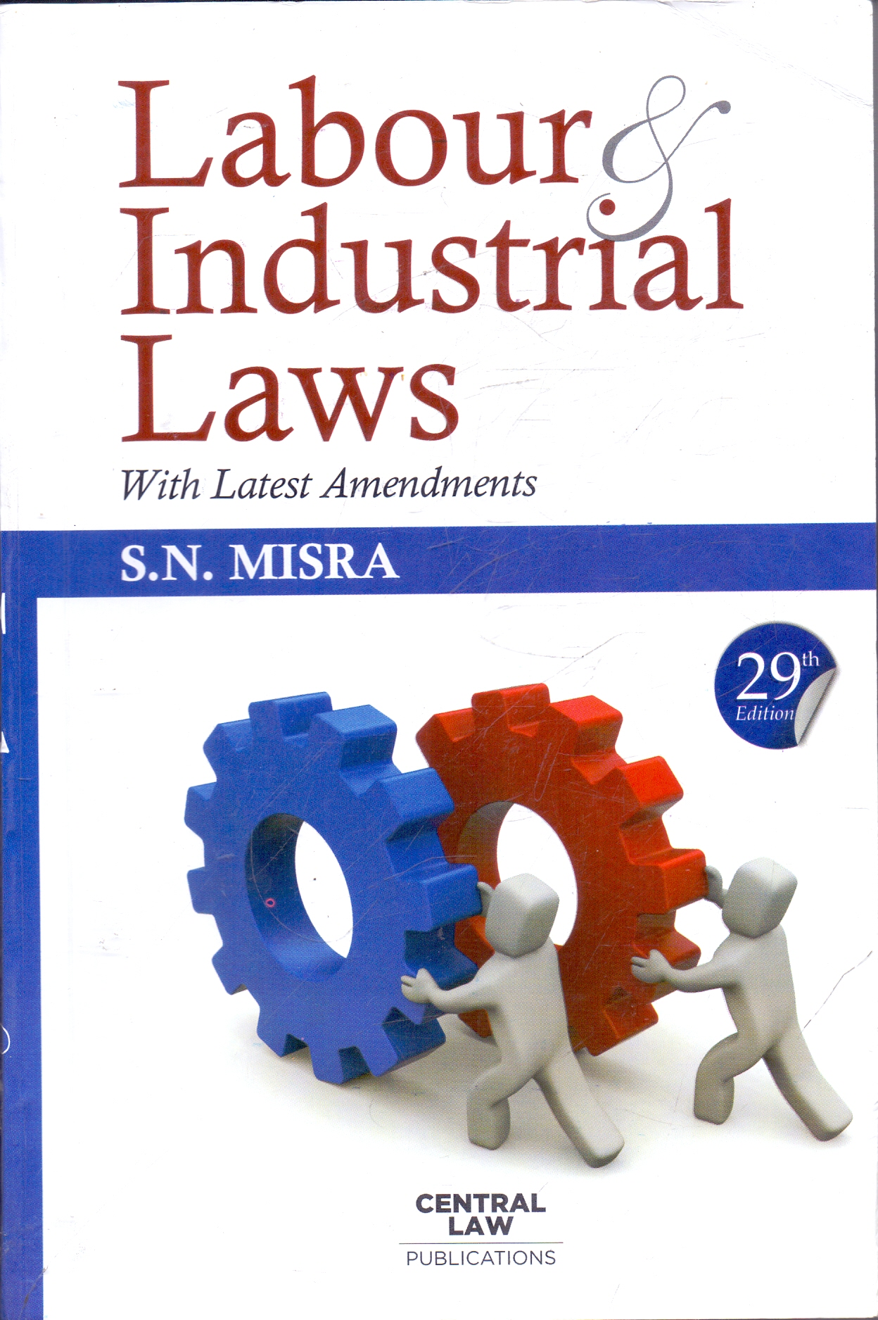 Labour and Industrial Laws with Latest Amendments