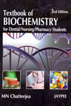 Textbook of Biochemistry for Dental/Nursing/Pharmacy Students