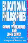 Educational Philosophies of Swami Vivekanand and John Dewey