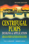 Centrifugal Pumps Designs and Application