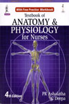 Textbook of Anatomy and Physiology for Nurses With Free Practice Workbook