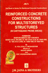 Reinforced Concrete Constructions for Multistoreyed Structures (Including In Earthquake Proneareas)