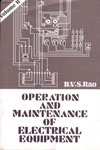 Operation and Maintenance of Electrical Equipment In 2 Vol