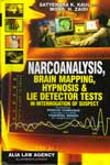 Narcoanalysis Brain Mapping Hypnosis & Lie Detector Tests In Introrogation of Suspect