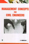 Management Concepts for Civil Engineers