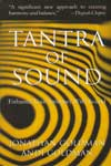Tantra Of Sound Enhance Your Intimacy With Sound