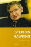 Stephen Hawking A Biography