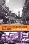 Indian Economic Development Since 1947