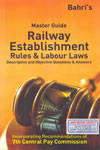 Master Guide Railway Establishment Rules and Labour Laws Questions and Answers