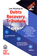 Law Relating to Debts Recovery Tribunals