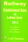 Railway Establishment Rules and Labour Laws 2012 Hardbound