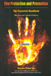 Fire Protection and Prevention The Essential Handbook Volume 1