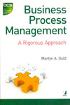 Business Process Management A Rigorous Approach