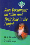 Rare Documents on Sikhs and Their Rule in the Punjab