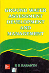 Ground Water Assessment Development and Management
