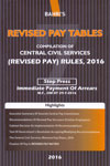 Revised Pay Tables Compilation of Central Civil Services Revised Pay Rules 2016