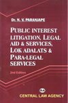Public Interest Litigation Legal Aid and Services Lok Adalats and Para Legal Services
