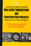 Taxation and Documentation Guide Real Estate Transactions and Construction Projects With Solutions to Practical Problems