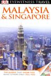 Eyewitness Travel Malaysia and Singapore