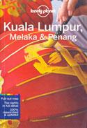 Kuala Lumpur Melaka and Penang Lonely Planet