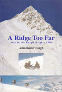 A Ridge Too Far War in the Kargil Heights 1999