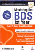 Mastering the BDS Ist Year Last 25 Years Solved Questions