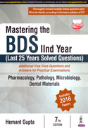 Mastering the BDS IInd Year Last 25 Years Solved Questions