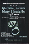 Cyber Crimes Electronic Evidence and Investigation Legal Issues With Critical Analysis of the Information Technology Amendment Act 2008