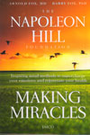 Making Miracles Inspiring Mind methods to supercharge your emotions and rejuvenate your health