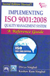 Implementing ISO 9001 2008 Quality Management System A Reference Guide