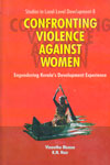 Confronting Violence Against Women Engendering Keralas Development Experience