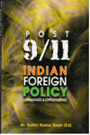 Post 9/11 Indian Foreign Policy Challenges and Opportunities