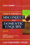 Cases and Materials on Misconduct and Domestic Enquiry