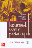 Industrial Safety Management Hazard Identification and Risk Control