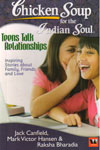 Chicken Soup for the Indian Soul Teens Talk Relationships