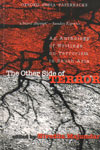 The Other Side of Terror An Anthology of Writings on Terrorism in South Asia