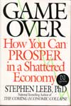 Game Over How You Can Prosper In A Shattered Economy