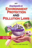 Encyclopaedia on Environment Protection and Pollution Laws In 3 Vols