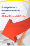 Foreign Direct Investment FDI and Global Financial Crisis