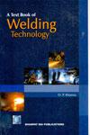 A Text Book of Welding Technology
