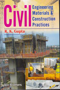 Civil Engineering Materials and Construction Practices