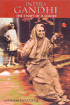Indira Gandhi the Story of a Leader