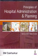 Principles of Hospital Administration and Planning