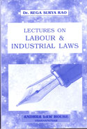Lectures on Labour and Industrial Laws