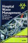 Hospital Waste Management a Guide for Self Assessment and Review