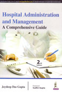 Hospital Administration and Management A Comprehensive Guide